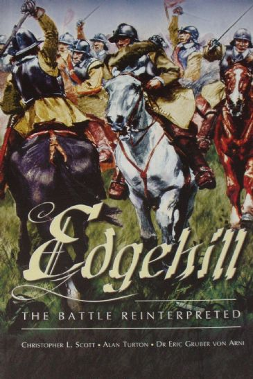 Edgehill, The Battle Reinterpreted, by Scott, Turton & Arni
